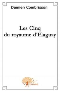 Les Cinq du Royaume d'Elaguay