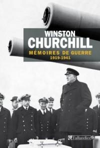 Mémoires de guerre : Tome 1, 1919 - Février 1941