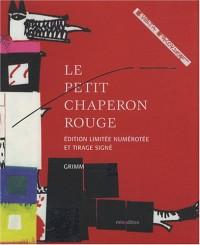 Le Petit Chaperon rouge : Edition limitée