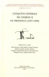 L'ENQUÊTE GÉNÉRALE DE CHARLES II EN PROVENCE (1297-1299)