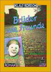 Gullivers Bücher, Bd.46, Brüder wie Freunde