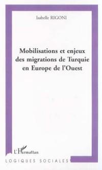 Mobilisations et Enjeux des Migrations de Turquie en Eu