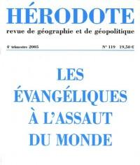 Hérodote, N° 119 , 4e trimestr : Les évangéliques à l'assaut du monde