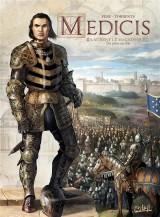 Médicis T02 - Laurent le Magnifique - De père en fils