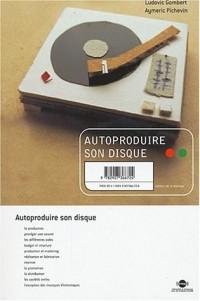 Autoproduire son disque
