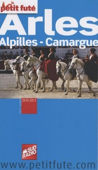 Le Petit Futé Arles : Alpilles, Camargue