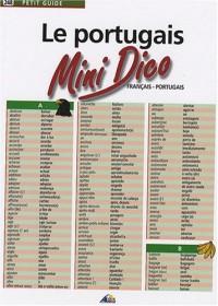 Le portugais : Mini Dico français-portugais