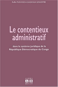 Le contentieux administratif dans le système juridique de la République démocratique du Congo