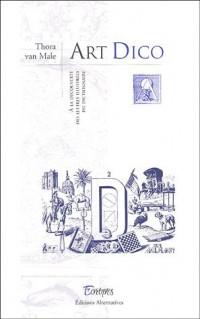 Art Dico : A la découverte des lettres illustrées du dictionnaire