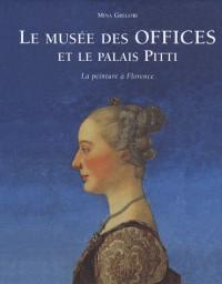 Le musée des Offices et le palais Pitti : La peinture à Florence