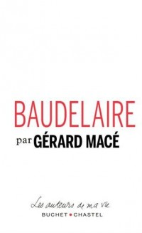 Baudelaire : Pages choisies