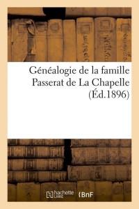 Généalogie Passerat de la Chapelle  ed 1896