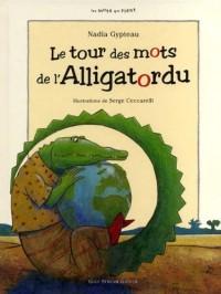Le tour des mots de l'Alligatordu