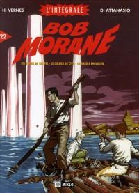 Bob Morane l'Intégrale, Tome 22 : Les tours de cristal ; Le collier de Civa ; La galère engloutie ; Alerte au V1 ; Fawcett, le naufragé de la forêt vierge