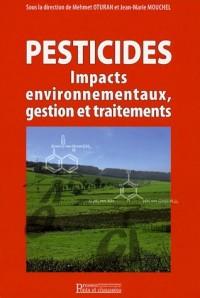 Pesticides : impacts environnementaux, gestion et traitements