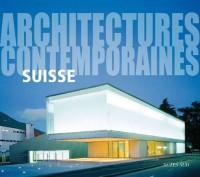 Suisse : Architectures contemporaines