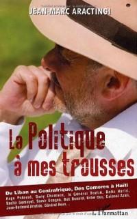 Politique a Mes Trousses