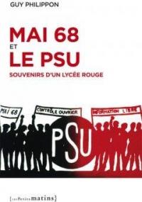 Mai 68 et le Psu - Souvenirs d'un Lycee Rouge