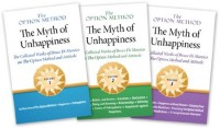 The Option Method: The Myth of Unhappiness. the Collected Works of Bruce Di Marsico on the Option Method & Attitude, Vols 1, 2 and 3
