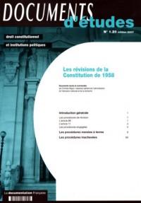 Les révisions de la Constitution de 1958 (Documents d'études n.1 20) Edition 2007