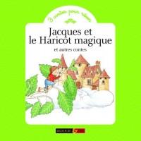 Jacques et le Haricot magique et autres contes