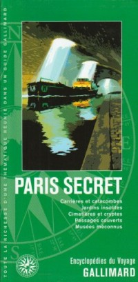 Paris secret (ancienne édition)