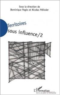 Territoires sous influences /2