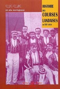 Histoire des courses landaises au 19eme