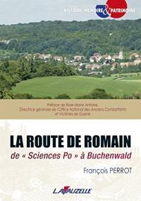La Route de Romain, de ''Science Po'' à Buchenwald