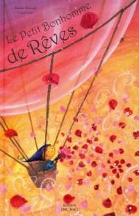 LE PETIT BONHOMME DE REVES