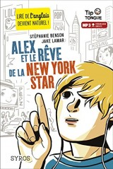Alex et le rêve de la New York Star [Poche]