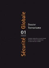 Dossier : Terrorisme N.01-Automne 2007