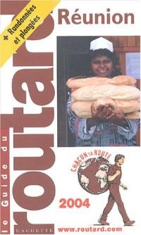 Guide du Routard : La Réunion 2004