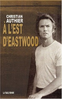 A l'Est d'Eastwood