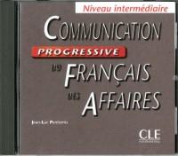 Communication progressive du français des affaires - Niveau intermédiaire - CD audio
