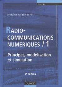 Radiocommunications numériques : Tome 1, Principes, modélisation et simulation