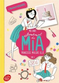 Journal de Mia, princesse malgré elle - Tome 5: L'anniversaire