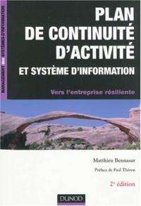 Plan de continuité d'activité et système d'information : Vers l'entreprise résiliente