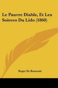 Le Pauvre Diable, Et Les Soirees Du Lido (1860)