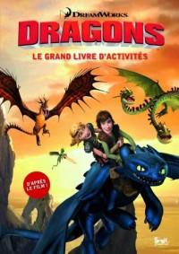 Dragons. Le grand livre d'activités