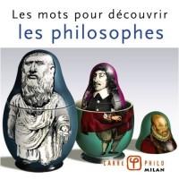 Les mots pour découvrir les philosophes