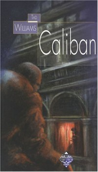 Caliban : Précédé de La Tempête de William Shakespeare