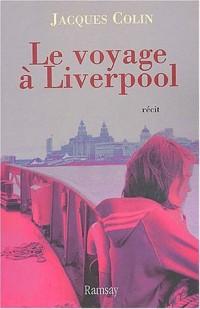 Voyage à Liverpool