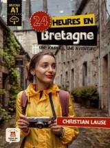 24 heures en Bretagne : Une journée, une aventure