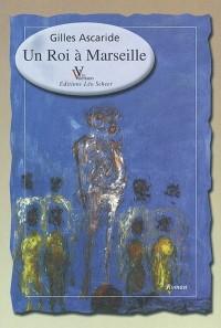 Un roi à Marseille