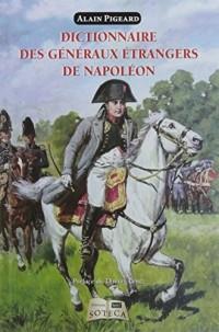 Dictionnaire des généraux étrangers au service de Napoléon