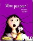 Meme Pas Peur - Version Grand Format, Lecture Facile Grace aux Grands Caractères.