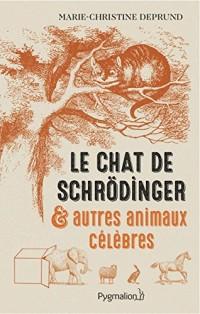Le Chat de Schrödinger et autre animaux célèbres