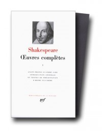 Shakespeare : Oeuvres complètes, tome 1