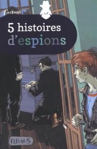 5 histoires d'espions